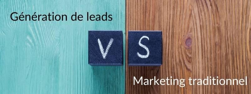 Génération de lead VS marketing traditionnel